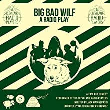 The Big Bad Wilf Radio/TV Program by Jack Matuszewski Narrated by Logan Cutler Smith
