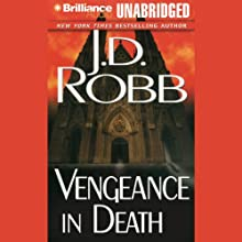 Vengeance in Death: In Death, Book 6 Audiobook by J. D. Robb Narrated by Susan Ericksen