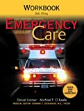 Emergency Care Workbook (0131594621) by Bob Elling