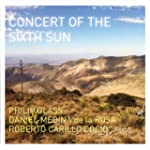 GLASS. Concert of the Sixth Sun. Medi...