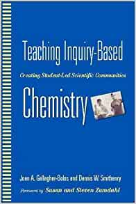By Joan A. Gallagher-Bolos - Teaching Inquiry-Based Chemistry