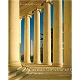 American Government: Brief Version ~ James Q. Wilson