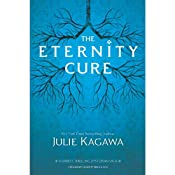 The Eternity Cure | Julie Kagawa