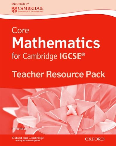 Core Mathematics for Cambridge IGCSE Teacher's Resource Pack: Teacher's Resource Kit