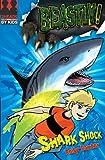 Beastly! Shark Shock