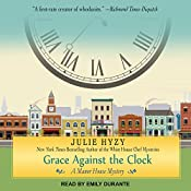 Grace Against the Clock: Manor House Mystery Series, Book 5 | Julie Hyzy