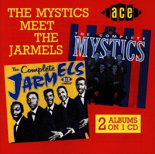 Mystics Meet the Jarmels