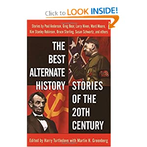The Best Alternate History Stories of the 20th Century by Harry Turtledove and Martin H. Greenberg