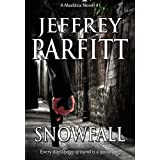 SNOWFALL (Maddox novels)by Jeffrey Parfitt