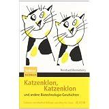 """Katzenklon, Katzenklon: und andere Biotechnologie-Geschichtenvon """"Reinhard Renneberg"""""""