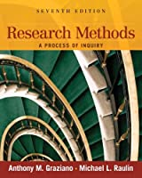 Research Methods A Process of Inquiry by Graziano