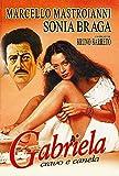 Cravo Gabriela & Canela (Bruno Barreto) (1983) - Marcello Mastroianni/Sonia Braga