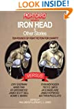 Fight Card Presents: Iron Head & Other Stories