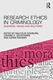 img - for Research Ethics in Criminology: Dilemmas, Issues and Solutions book / textbook / text book