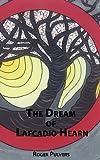 The Dream of Lafcadio Hearn