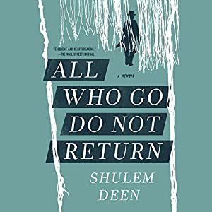 All Who Go Do Not Return Audiobook