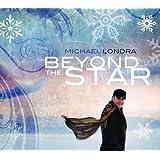 Beyond The Star ~ Michael Londra