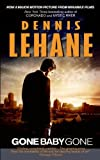 Gone, Baby, Gone (Harper Fiction) (0061374199) by Lehane, Dennis