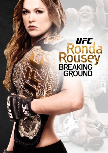 Ufc Presents Ronda Rousey: Breaking Ground [DVD] [Import] - Ufc