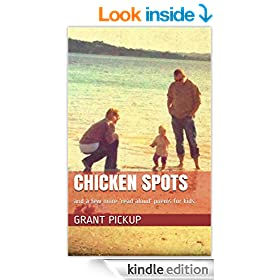 Chicken Spots: and a few more 'read aloud' poems for kids.