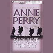 Shoulder the Sky: A World War One Novel #2 | [Anne Perry]