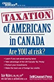 img - for Taxation of Americans in Canada (Cross-Border Series) book / textbook / text book