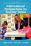 img - for International Perspectives on Teacher Stress (Research on Stress and Coping in Education) book / textbook / text book