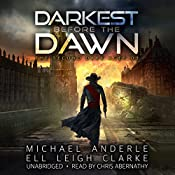 Darkest Before the Dawn: The Second Dark Ages, Book 3 | [Michael Anderle, Ell Leigh Clarke]
