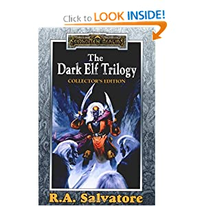 The Dark Elf Trilogy: Collector's Edition (Homeland Exile Sojourn) by R.A. Salvatore