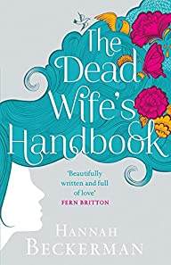 The Dead Wife's Handbook: A Novel