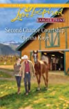 img - for Second Chance Courtship (Love Inspired Large Print) book / textbook / text book