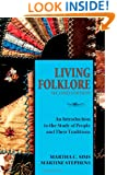 Living Folklore, 2nd Edition: An Introduction to the Study of People and Their Traditions