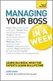 img - for Managing Your Boss in a Week (Teach Yourself) book / textbook / text book