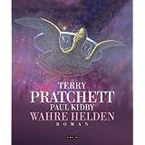 """Wahre Helden: Romanvon """"Terry Pratchett"""""""