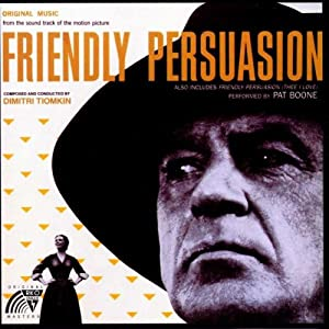 Dimitri Tiomkin Friendly Persuasion Film Score Soundtrack by Varèse-Sarabande