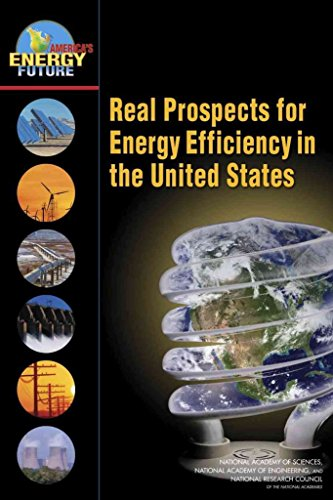 real-prospects-for-energy-efficiency-in-the-united-states-by-author-americas-energy-future-energy-ef