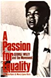 Passion for Equality: George Wiley and the Movement (039309006X) by Kotz, Nick