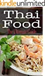 Thai Food: The Ultimate Guide (Englis...