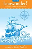 img - for The White Sail (A Collection of Read Aloud Bedtime Stories for Kids) book / textbook / text book