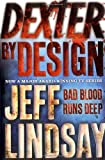Jeff Lindsay Dexter by Design