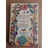 Health Secrets of Plants and Herbsby Maurice Messegue