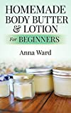 Homemade Body Butter & Lotion For Beginners (How to Make Soap)