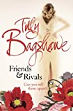 Tilly Bagshawe Friends and Rivals: Tilly Bagshawe