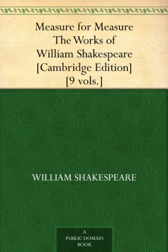 william shakespeares measure for measure essay Measure for measure study guide contains a biography of william shakespeare, literature essays, a complete e-text, quiz questions, major themes, characters, and a.