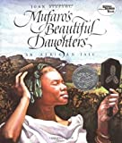 Mufaros Beautiful Daughters (Reading Rainbow Books) By John Steptoe