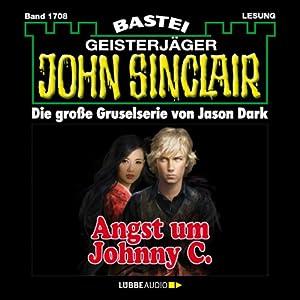 Angst um Johnny C. (John Sinclair 1708) Hörbuch