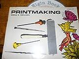 Printmaking (0273439006) by Meilach, Dona Z.