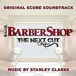 Barbershop: The Next Cut (Original Sc...