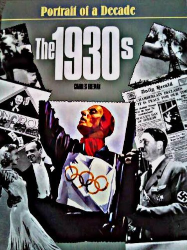 The 1930s (Portrait of a Decade)