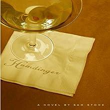 Humdinger | Livre audio Auteur(s) : Sam Stone Narrateur(s) : Roberto Scarlato